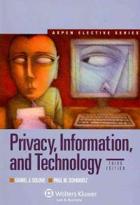 Privacy, Information, and Technology 3rd Edition 9780735510425 0735510423