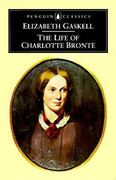 The Life of Charlotte Bronte 0 9780140430998 0140430997