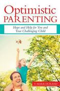 Optimistic Parenting 1st Edition 9781598570526 1598570528