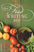 Best Food Writing 2011 1st Edition 9780738215181 073821518X