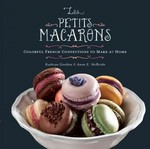 Les Petits Macarons 1st Edition 9780762442584 0762442581
