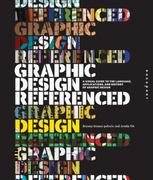 Graphic Design, Referenced 1st Edition 9781592537426 1592537421