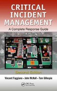 Critical Incident Management 2nd Edition 9781439874547 1439874549