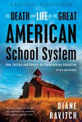 The Death and Life of the Great American School System 1st Edition 9780465025572 0465025579