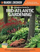 The Complete Guide to Mid-Atlantic Gardening 0 9781589236516 1589236513