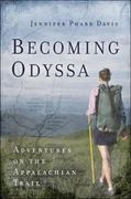 Becoming Odyssa 1st Edition 9780825305689 0825305683