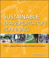 Sustainable Transportation Planning 1st Edition 9780470540930 0470540931