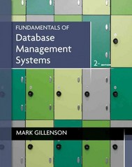 Fundamentals of Database Management Systems 2nd Edition 9780470624708 0470624701