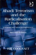 Jihadi Terrorism and the Radicalisation Challenge 2nd Edition 9781317110927 1317110927
