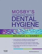 Mosby's Comprehensive Review of Dental Hygiene 7th Edition 9780323079631 0323079636