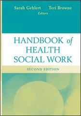 Handbook of Health Social Work 2nd Edition 9780470643655 047064365X