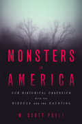 Monsters in America 1st Edition 9781602583146 1602583145