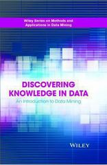 Discovering Knowledge in Data 2nd Edition 9780470908747 0470908742
