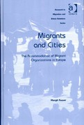 Migrants and Cities 1st Edition 9781317096610 1317096614