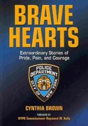 Brave Hearts 1st Edition 9780578065892 0578065894