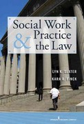 Social Work and the Law H/C 1st Edition 9780826117663 082611766X