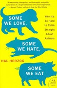 Some We Love, Some We Hate, Some We Eat 1st Edition 9780061730856 0061730858