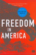 Freedom in America 1st edition 9781608718443 1608718441