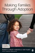 Making Families Through Adoption 1st Edition 9781452224640 1452224641