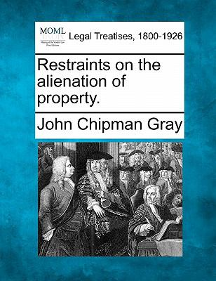 Restraints on the alienation of Property 0 9781240017133 1240017138