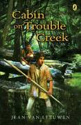 Cabin on Trouble Creek 0 9780142411643 0142411647