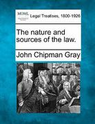 The nature and sources of the Law 0 9781240076925 1240076924