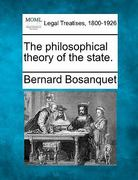 The philosophical theory of the State 0 9781240116720 1240116721