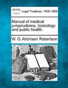 Manual of medical jurisprudence, toxicology and public Health 0 9781240123506 1240123507