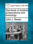 Text-book of medical jurisprudence and Toxicology 0 9781240136049 1240136048