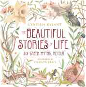 The Beautiful Stories of Life 0 9780152061845 0152061843