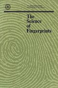 The Science of Fingerprints 1st Edition 9781780390345 1780390343
