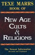 Texe Marrs Book of New Age Cults and Religions 6th edition 9781930004580 1930004583