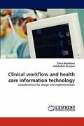 Clinical Workflow and Health Care Information Technology 1st Edition 9783843377034 3843377030