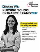 Cracking the Nursing School Entrance Exams 0 9780375427428 0375427422