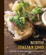 Rustic Italian Food 1st edition 9781580085892 158008589X
