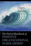 The Oxford Handbook of Positive Organizational Scholarship 1st Edition 9780199909322 0199909326