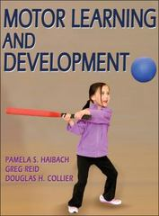 Motor Learning and Development 1st Edition 9780736073745 0736073744