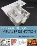 Interior Design Visual Presentation 4th Edition 9780470619025 0470619023