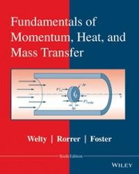 Fundamentals of Momentum, Heat and Mass Transfer 6th Edition 9780470504819 0470504811