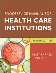 Foodservice Manual for Health Care Institutions 4th Edition 9781118220528 1118220528