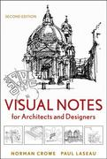 Visual Notes for Architects and Designers 2nd Edition 9780470908532 047090853X