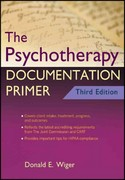 The Psychotherapy Documentation Primer 3rd Edition 9780470903964 0470903961