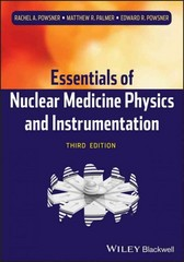 Essentials of Nuclear Medicine Physics and Instrumentation 3rd Edition 9780470905500 0470905506