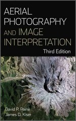 Aerial Photography and Image Interpretation 3rd edition 9780470879382 0470879386