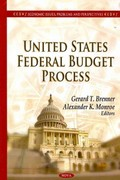United States Federal Budget Process 0 9781612098449 1612098444