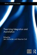 Theorising Integration and Assimilation 1st edition 9780415680028 0415680026