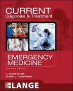 CURRENT Diagnosis and Treatment Emergency Medicine, Seventh Edition 7th Edition 9780071717960 007171796X