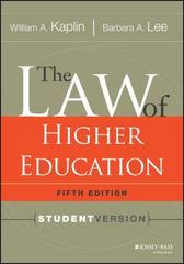 The Law of Higher Education, 5th Edition 5th Edition 9781118036624 111803662X