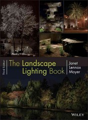 The Landscape Lighting Book 3rd Edition 9781118418758 1118418751