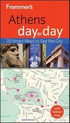 Frommer's Athens Day by Day 2nd edition 9781118045961 1118045963